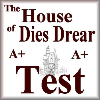 The House of Dies Drear Test
