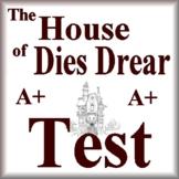 The House of Dies Drear Test