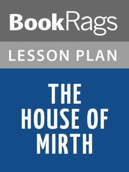 The House of Mirth Lesson Plans