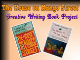 The House on Mango Street - Creative Writing Book Project
