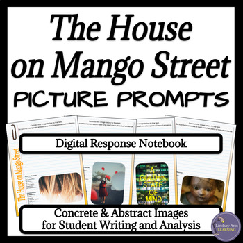 The House on Mango Street Digital Interactive Notebook Writing Prompts