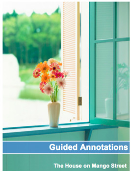 The House on Mango Street: Guided Annotations