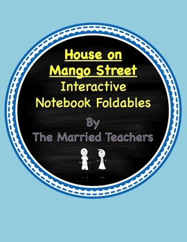 The House on Mango Street Interactive Literature & Grammar Notebook Foldables