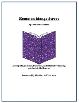 The House on Mango Street Literature, Grammar, & Interactive Foldables Unit