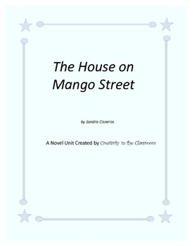 The House on Mango Street Novel Unit Plus Grammar