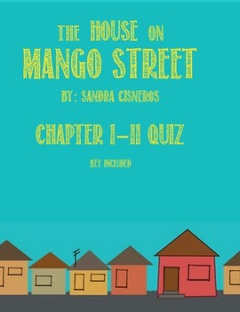 The House on Mango Street Quiz