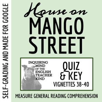 The House on Mango Street Quiz - Sections 38-40