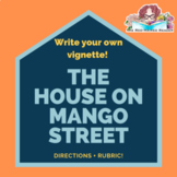 The House on Mango Street Write Your Own Vignette Creative