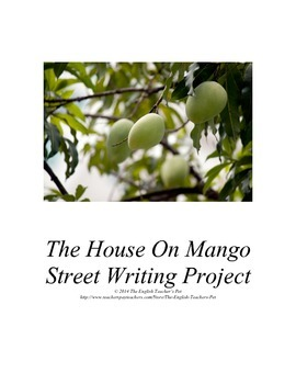 The House on Mango Street Writing Project