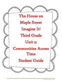 The House on Maple Street Imagine It! Third Grade Student Guide