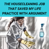 The Housecleaning Job That Saved My Life: Practice with Argument