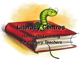 The How's and What's of Literacy Centres