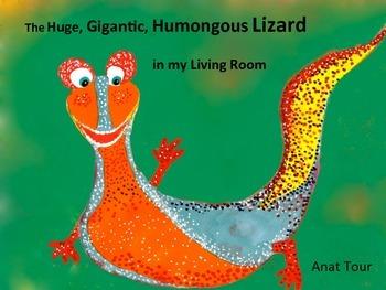 The Huge, Gigantic, Humongous Lizard in my Living Room