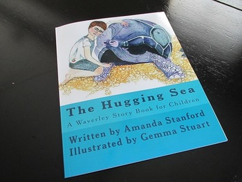 The Hugging Sea: A Story Book for Preschool and Kindergarten Readers