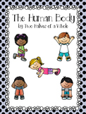 The Human Body: Common Core Aligned (Domain 2)