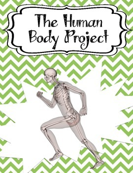 Project Based Learning: The Human Body Project - Organs/Organ Systems