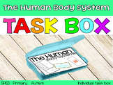 The Human Body System Task Box {individual task box}
