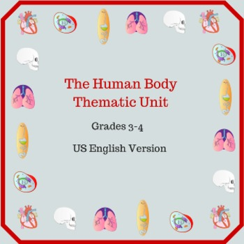 Human Body Thematic Unit for Grades 3-4 (US English)
