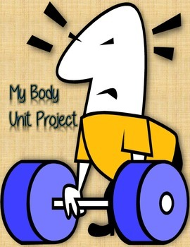 The Human Body ~ Unit Project