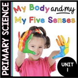 The Human Body and Five Senses - Anatomy - Kindergarten and First Grade Science