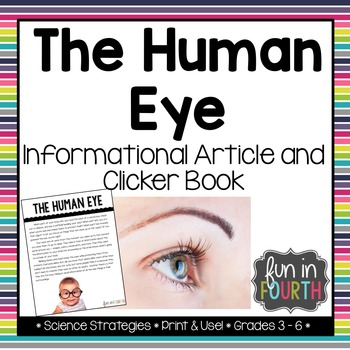 The Human Eye Informational Article and Clicker Book
