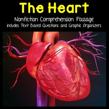 The Human Heart Reading Passage Nonfiction Text with Questions