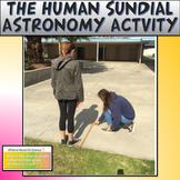 The Human Sundial