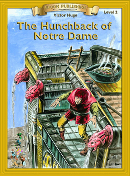 The Hunchback of Notre Dame 10 Chapter Reader