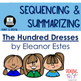 The Hundred Dresses: Sequencing & Summarizing
