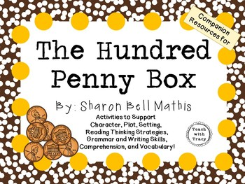 The Hundred Penny Box by Sharon Bell Mathis: A Complete Novel Study!