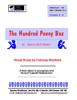 The Hundred Penny Box by Sharon Bell Mathis: Novel study for grades 4-6