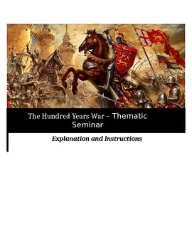 The Hundred Years War - Socratic Seminar - Common Core Aligned