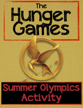 The Hunger Games (or ANY novel) Activity: 2016 Summer Olympics in, CCSS Aligned