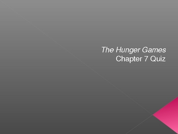 The Hunger Games Chapter 7 Quiz