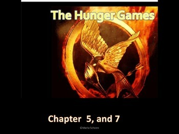 The Hunger Games Chapters 5 and 7