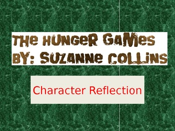 The Hunger Games - Character Reflection PowerPoint