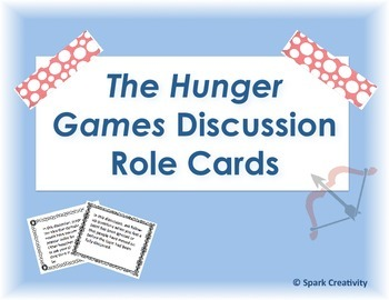The Hunger Games: Discussion Role Cards, ELA