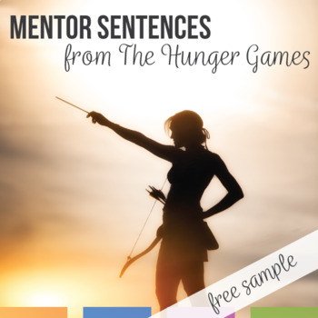 Mentor Sentences in The Hunger Games: Free Activity