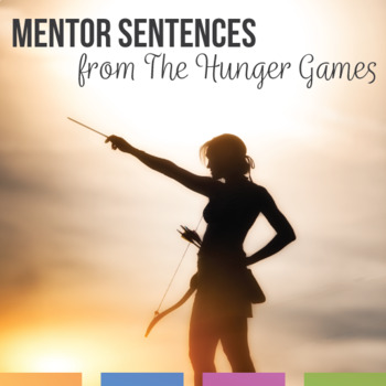 Mentor Sentences for The Hunger Games