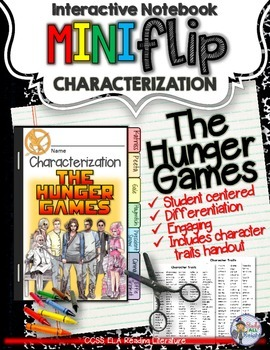 THE HUNGER GAMES: INTERACTIVE NOTEBOOK CHARACTERIZATION MINI FLIP