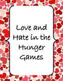 The Hunger Games Love and Hate (Theme or Central Idea Deve