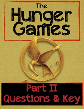 The Hunger Games Part II Study Guide Questions and Answer Key