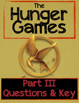 """""""The Hunger Games"""" Part III Questions with Key"""