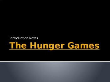 The Hunger Games Pre-Reading Notes and Discussion
