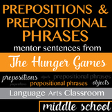 Prepositions & Prepositional Phrases: Mentor Sentences from The Hunger Games
