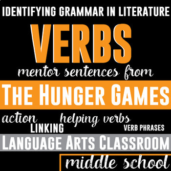 Verbs and Verb Phrases: Mentor Sentences in The Hunger Games
