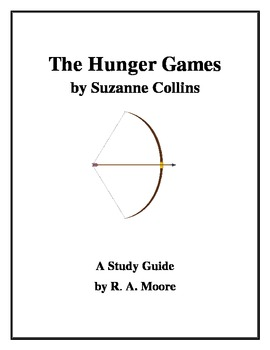 """""""The Hunger Games"""" by Suzanne Collins: A Study Guide"""