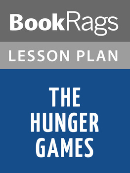 The Hunger Games by Suzanne Collins Lesson Plans