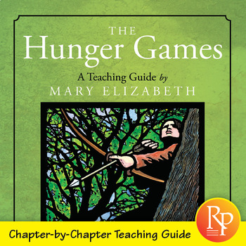 The Hunger Games by Suzanne Collins: Literature Teacher Guide