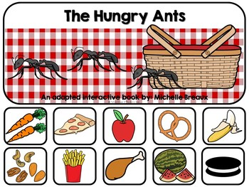 The Hungry Ants- Adapted Book--vocabulary & rhyming--Autism, SLP, SPED